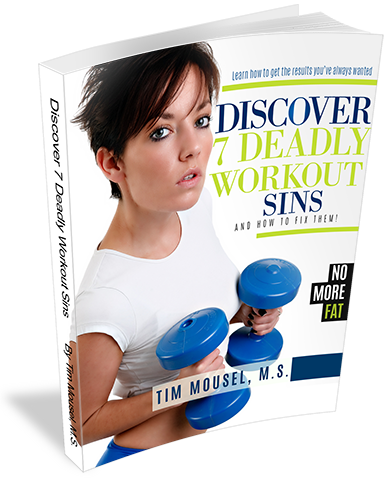 Discover 7 Deadly Workout Sins (and how to fix them) - Free Fitness Ebook
